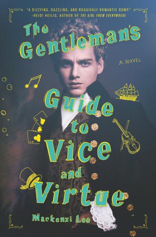 The Gentlemens Guide to Vice and Virtue Mackenzi Lee