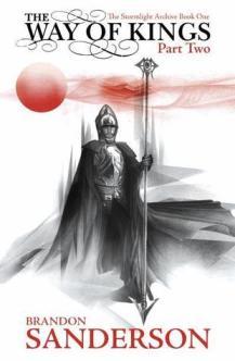 Way of Kings Part 2 - Brandon Sanderson