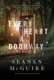 Every Heart a Doorway - Seanan Mcguire