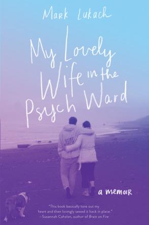 My Lovely Wife - Mark Lukach
