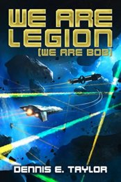 We Are Legion - Dennis E Taylor